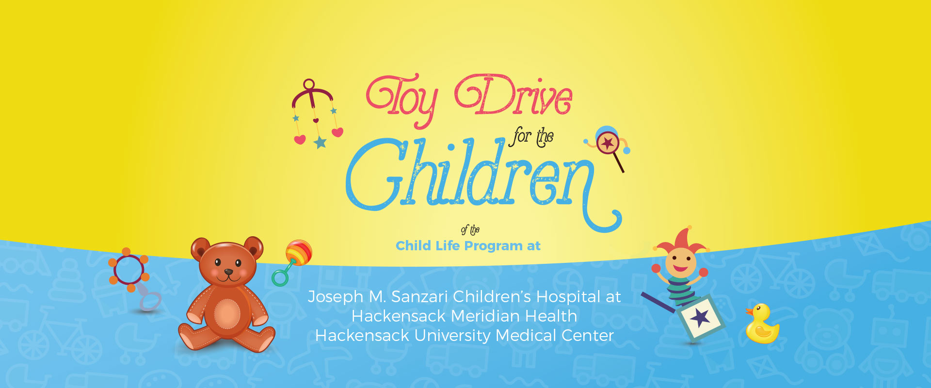 Toy Drive for the Children of the Child Life Program